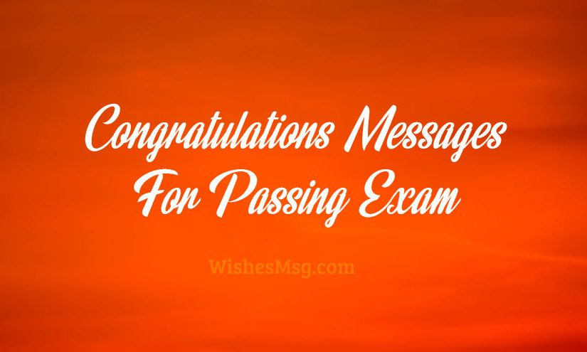 Congratulations For Passing Exam Messages and Wishes