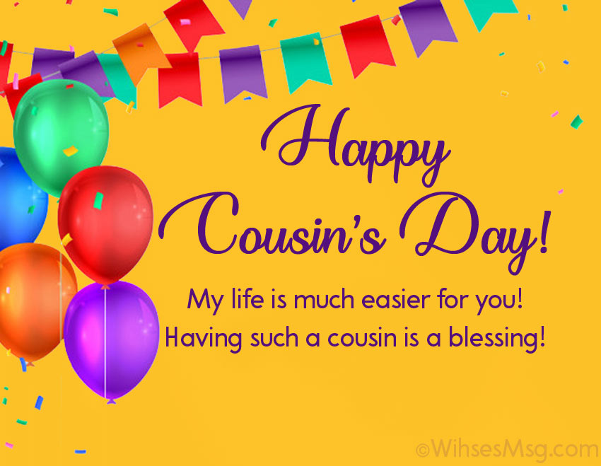 Cousins Day Quotes