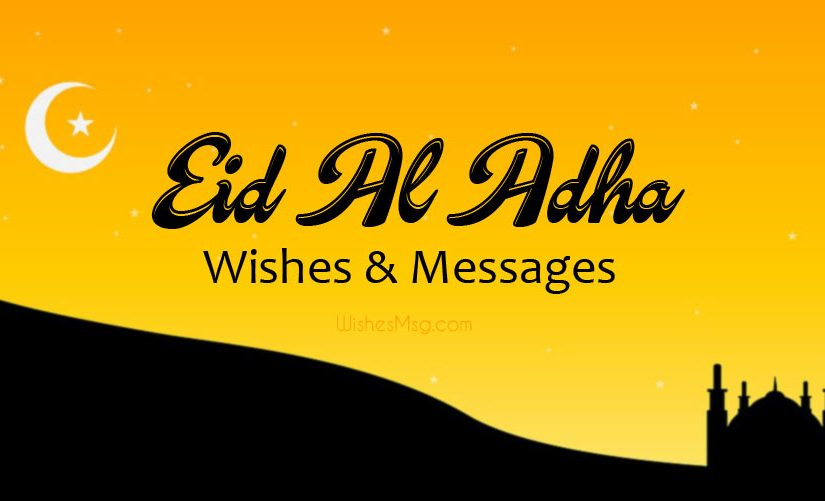 Eid Ul Adha Wishes & Messages – Eid Ul Adha Mubarak (2019)