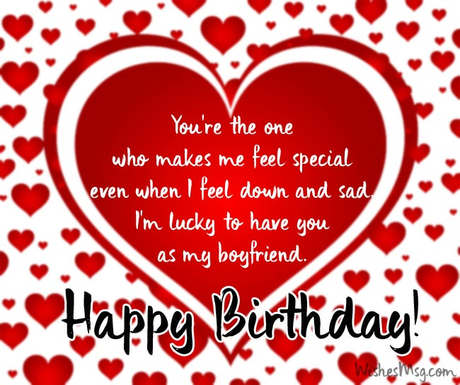 Messages For Boyfriend The Biggest Joy In My Life Is To See You Smiling Today Day Smile As Much Can Happy Birthday Love