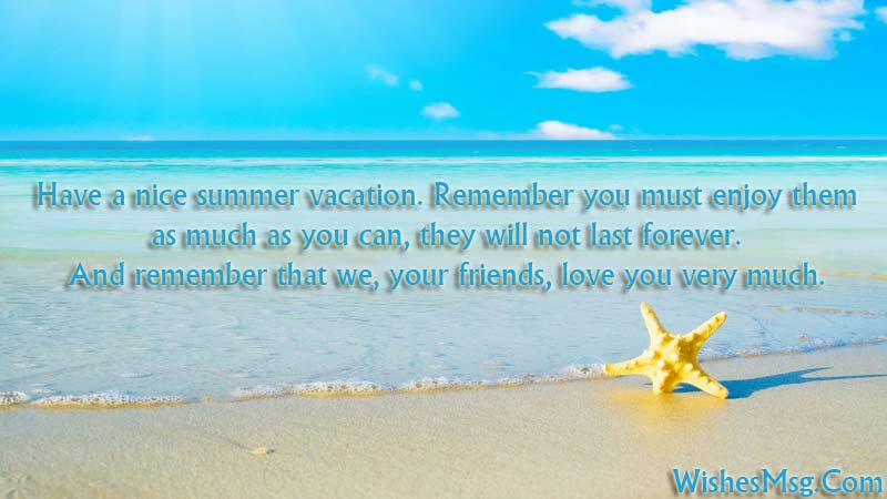 Enjoy The Summer Vacation Messages