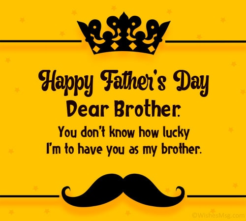 Father's Day Messages for Brother from Brother