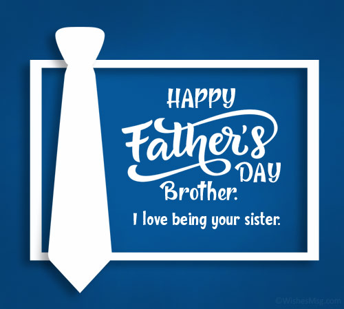 Father's Day Messages for Brother from Sister