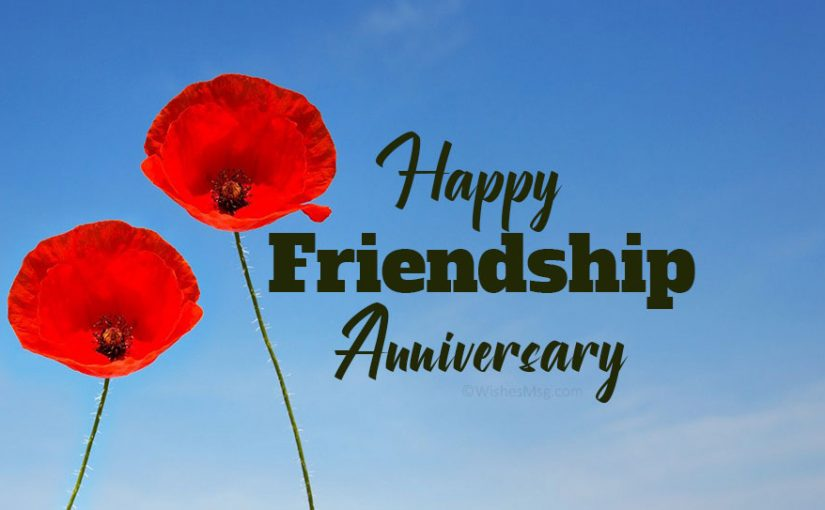 Friendship Anniversary Wishes and Quotes