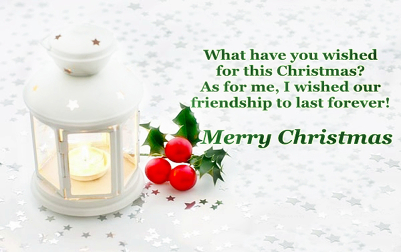 friendship to last forever merry christmas wishes for