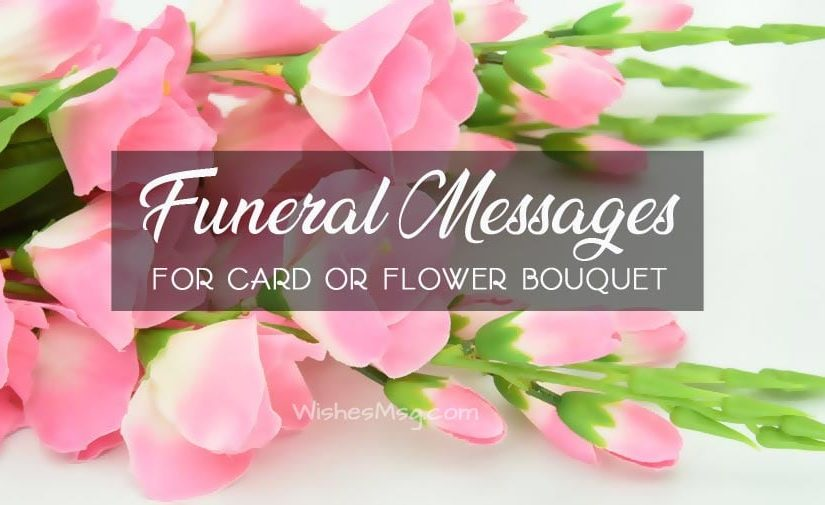 Funeral Messages for Funeral Flower and Card