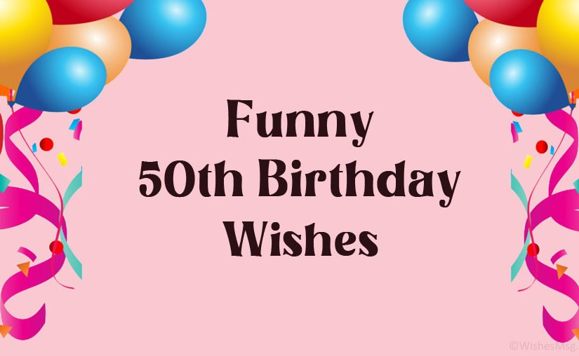 Funny-50th-Birthday-Wishes