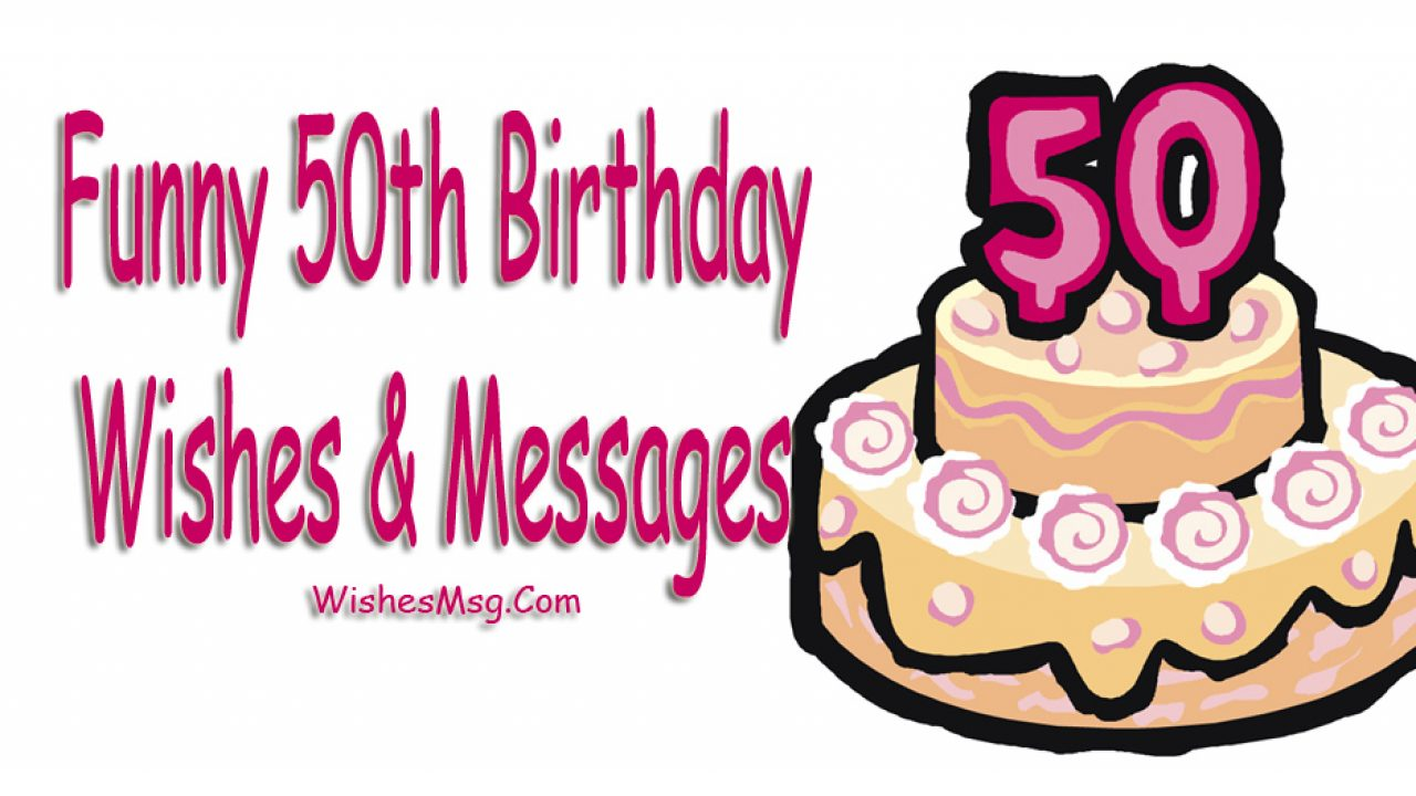 Pleasant Funny 50Th Birthday Wishes Messages And Quotes Wishesmsg Personalised Birthday Cards Beptaeletsinfo
