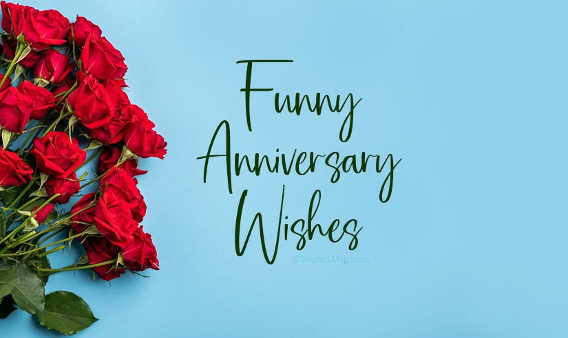 Funny Anniversary Wishes and Messages