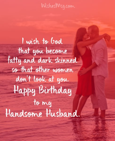 120 Birthday Wishes For Husband