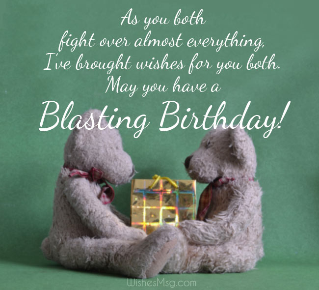 Funny Birthday Wishes for Twins