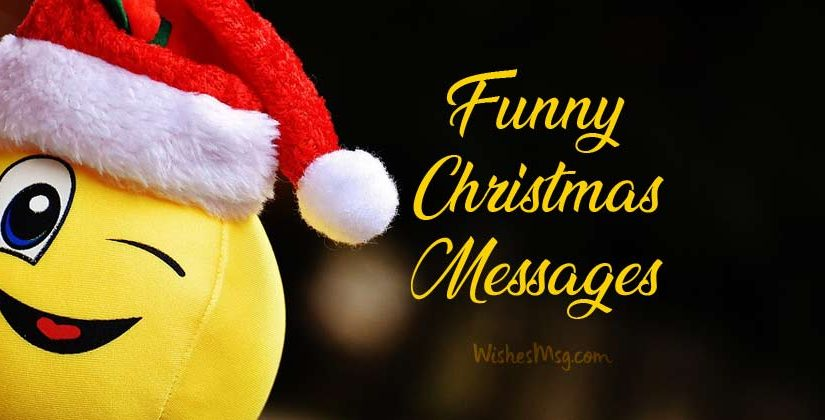 Christmas Wishes Messages.Most Funny Christmas Wishes Messages And Quotes Wishesmsg