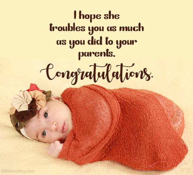 Funny Congratulations Message for Baby Girl