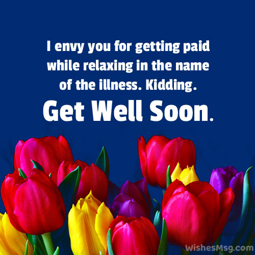 Funny Get Well Soon Messages for Colleague