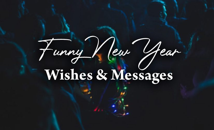80 Funny New Year Wishes And Messages 2020 Wishesmsg