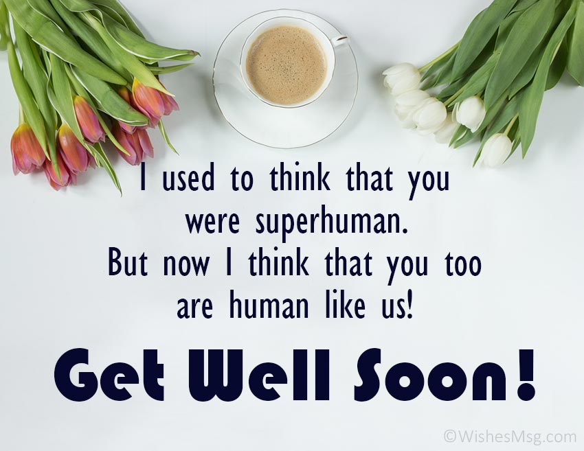 Funny get well soon wishes for friend