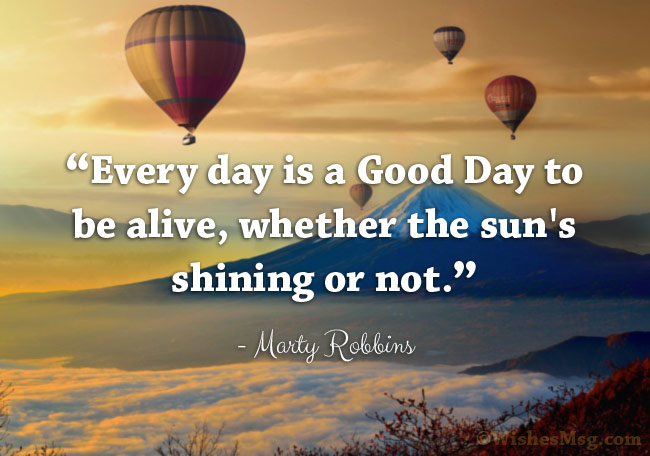 Inspirational Good Day Quotes