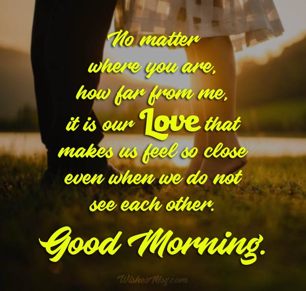 Beautiful Morning Quotes For Him Far Away - love quote