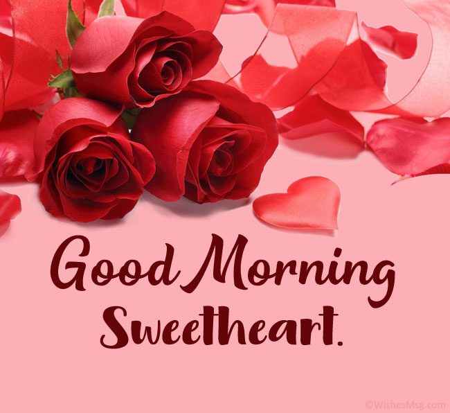 120 Good Morning Love Messages And Wishes Wishesmsg