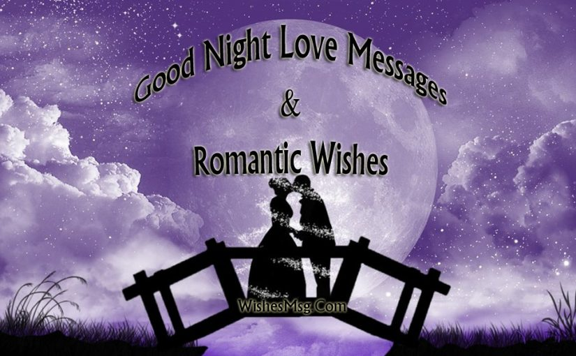 Good Night Love Messages – Sleep Well Wishes