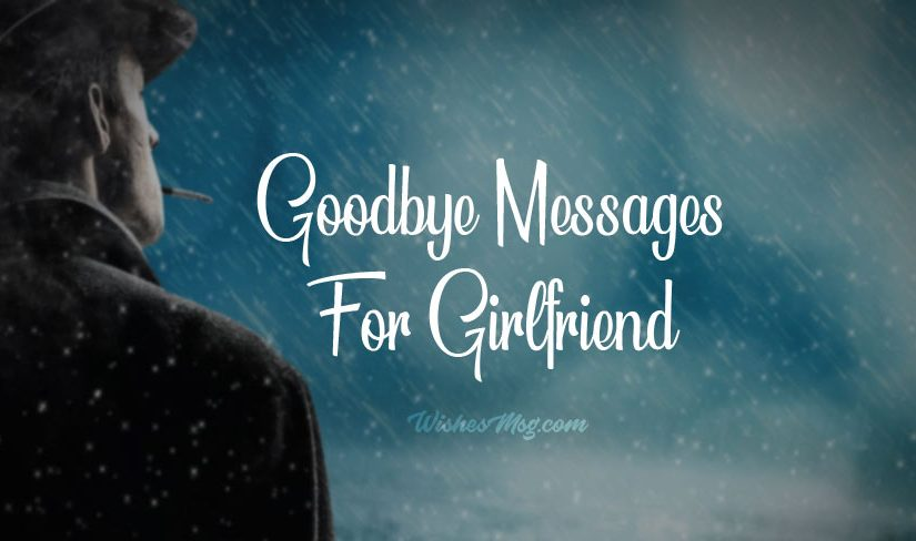 Goodbye Messages for Girlfriend - Farewell Quotes for Her