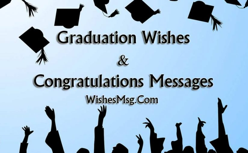 Graduation Messages & Graduation Congratulations Quotes