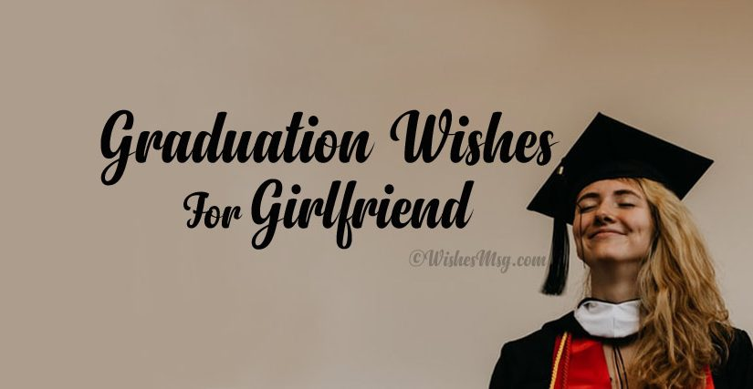 Happy Graduation Wishes for Girlfriend