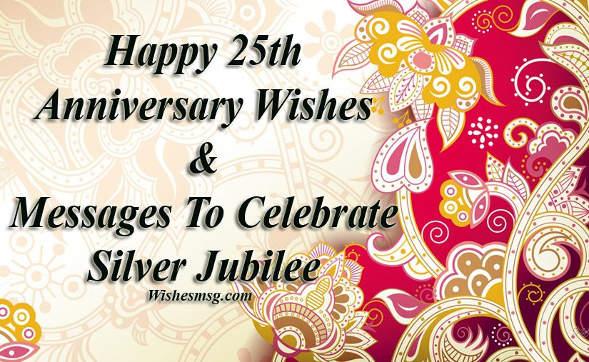 Happy 25th Anniversary Wishes Messages To Celebrate Silver Jubilee