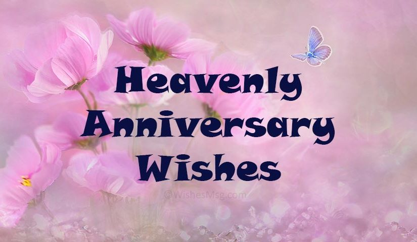Happy Anniversary in Heaven – Heavenly Anniversary Wishes