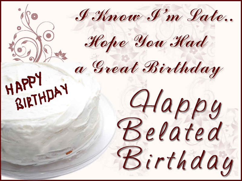 happy belated birthday message for facebook
