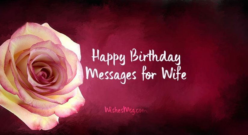 Birthday Wishes and Messages for Wife