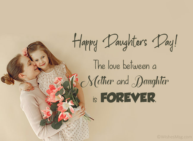 Happy Daughter's Day Wishes From Mother