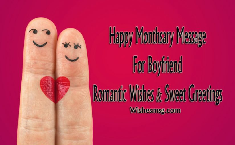Monthsary Message For Boyfriend – Romantic Quotes