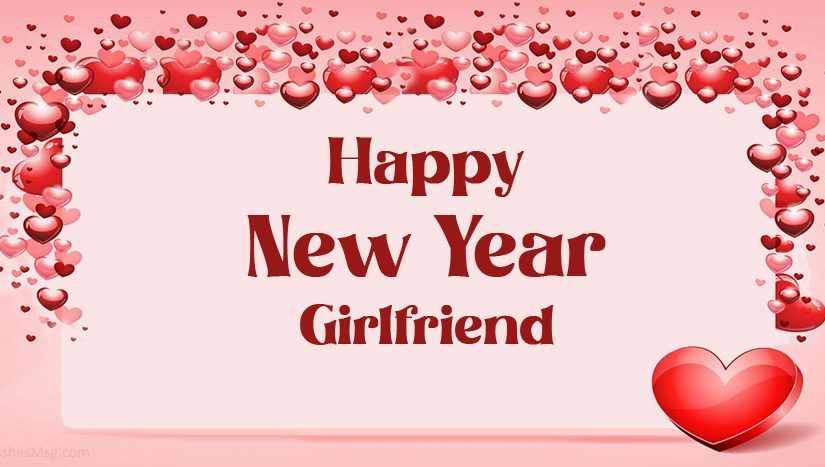 New Year Wishes For Girlfriend – Happy New Year My Love
