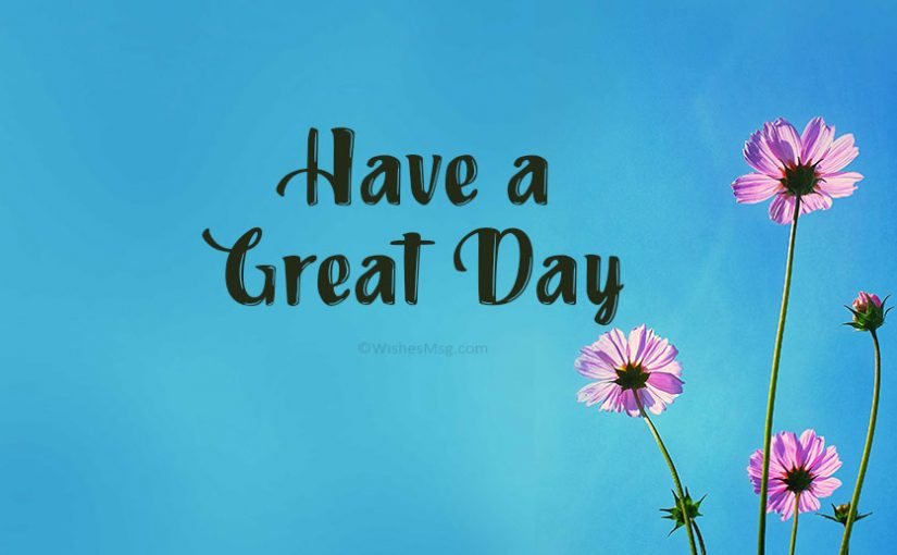 Have-a-Great-Day-Messages