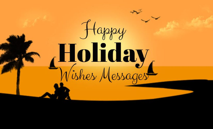 Holiday Wishes – Happy Holiday Messages & Quotes