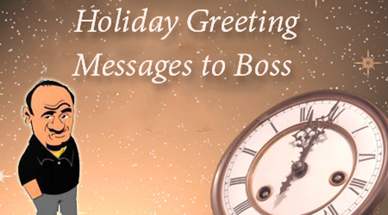Holiday Greeting Message For Boss