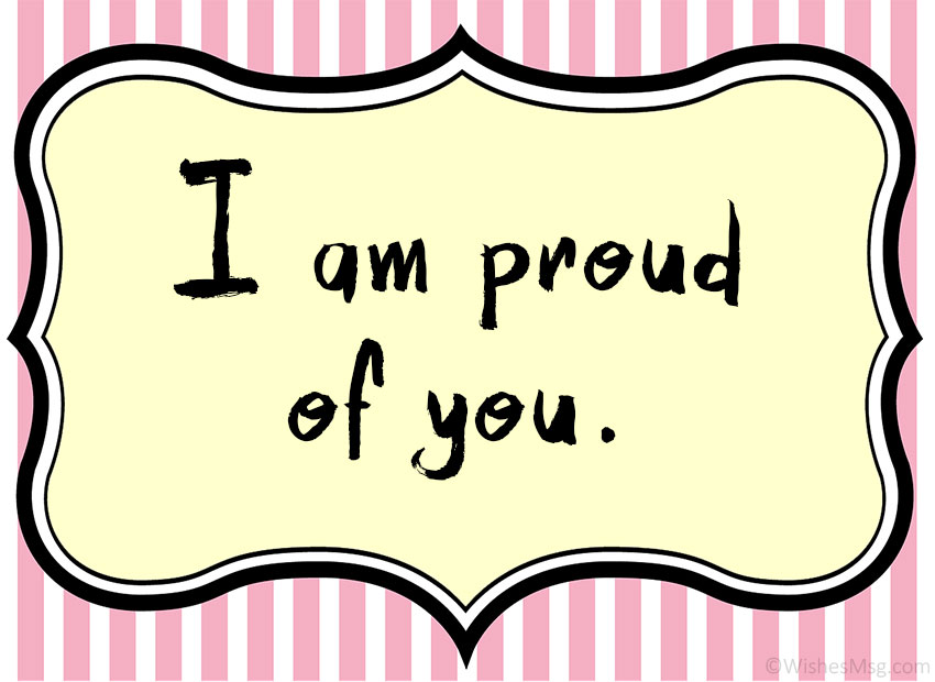 So Proud of You Quotes