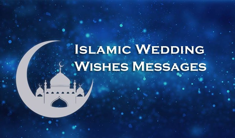 Islamic Wedding Wishes, Messages and Duas