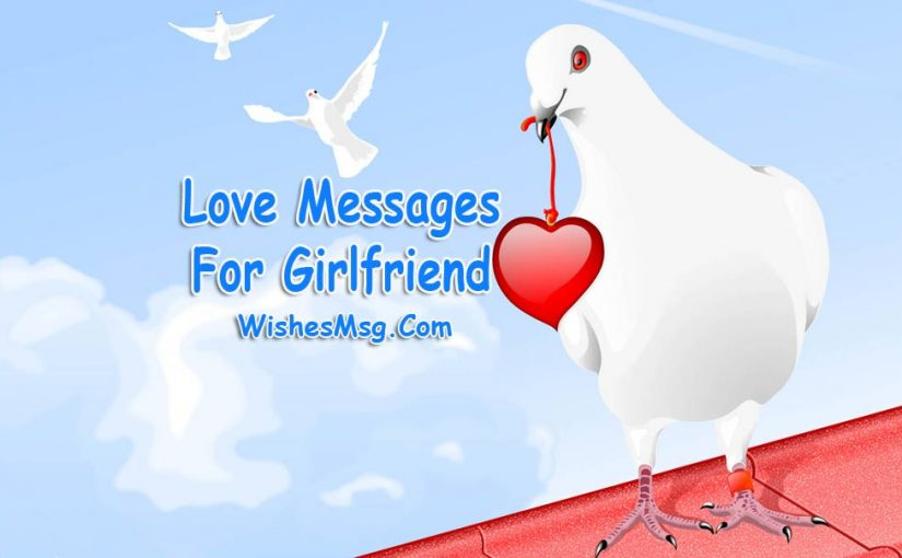 Love Messages for Girlfriend – Love Texts and Quotes For Her