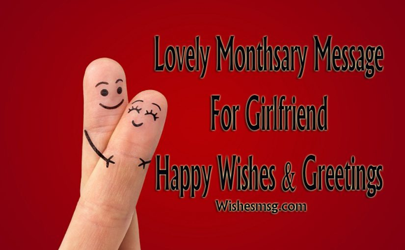 Monthsary Messages For Girlfriend – Happy Wishes Quotes