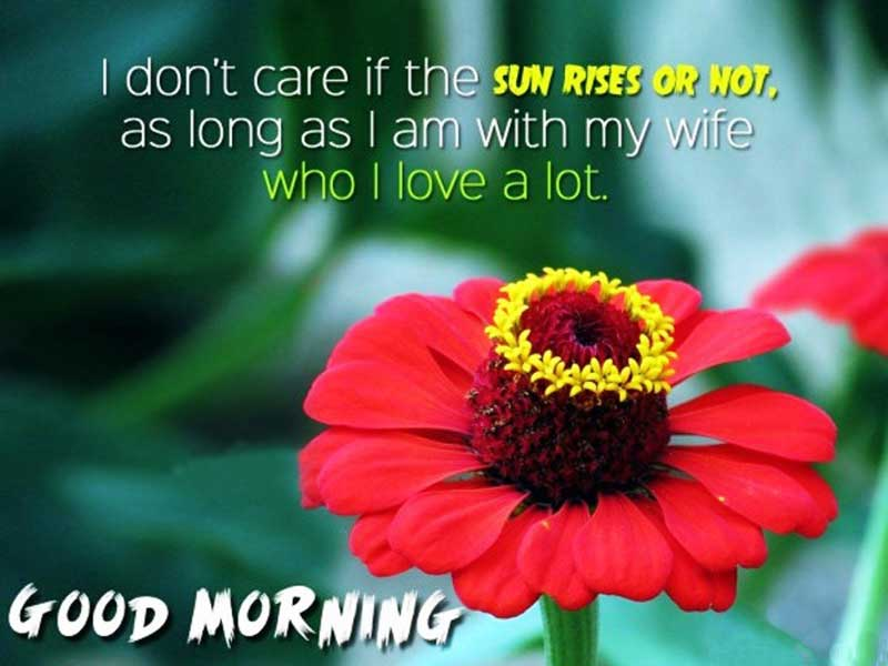 Lovely good morning message for wife