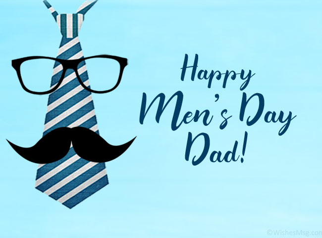Men's Day Wishes for Dad