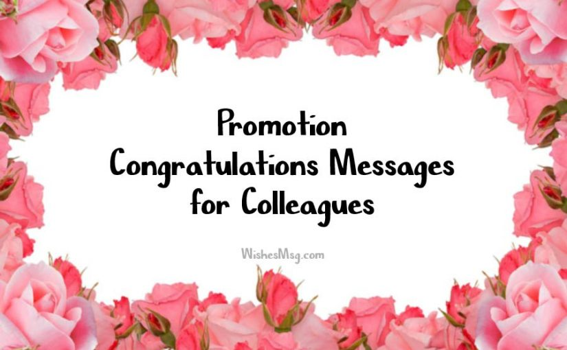 Congratulations Wishes Messages For Promotion Of Colleague