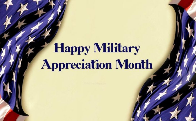 Military Appreciation Month Wishes and Quotes