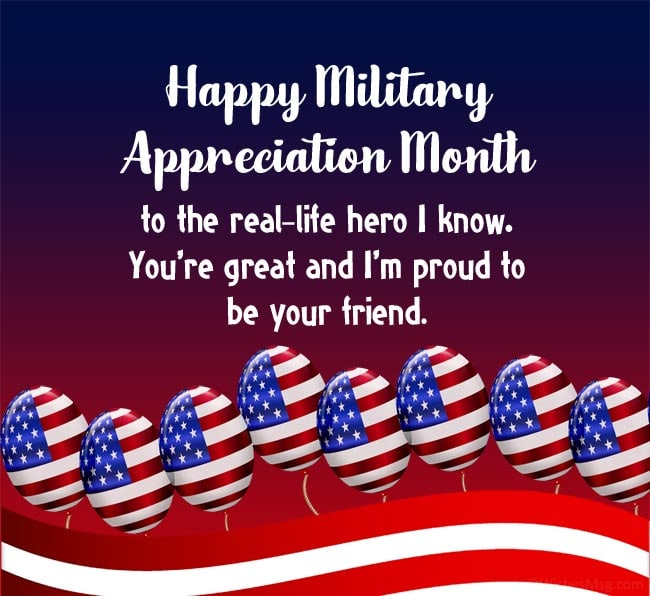 Military Appreciation Month Wishes for a Military Friend