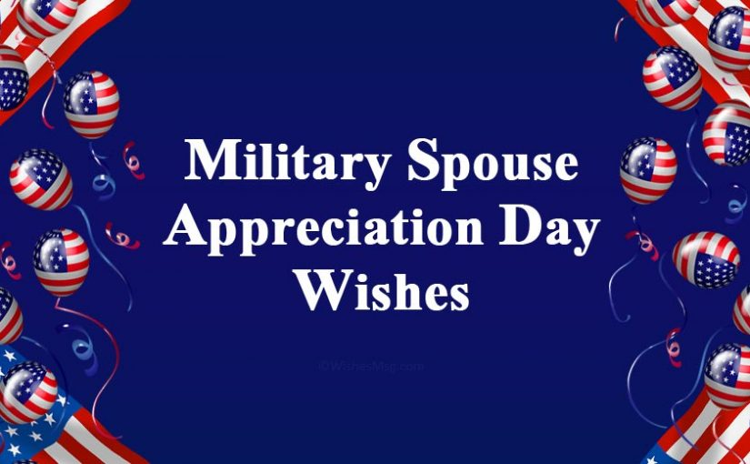 Military Spouse Appreciation Day Wishes