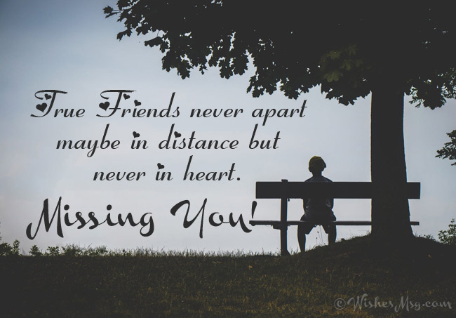 Miss You Message for a Friend Who is Far Away