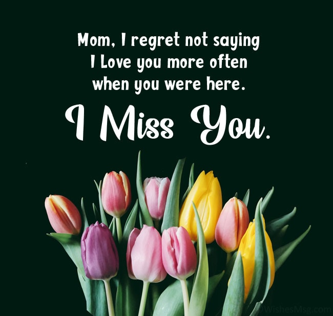 Missing You Message for Mother Who Died