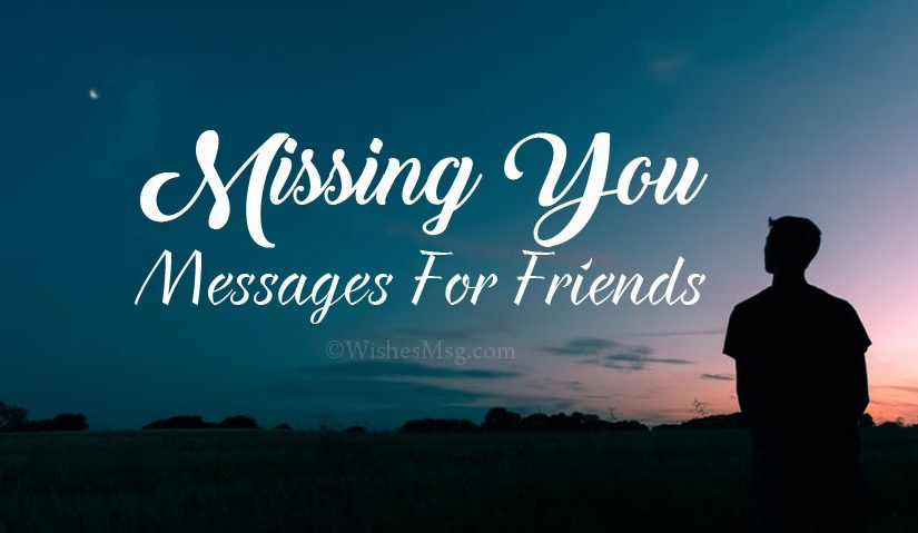 Miss You Messages and Quotes for Friends